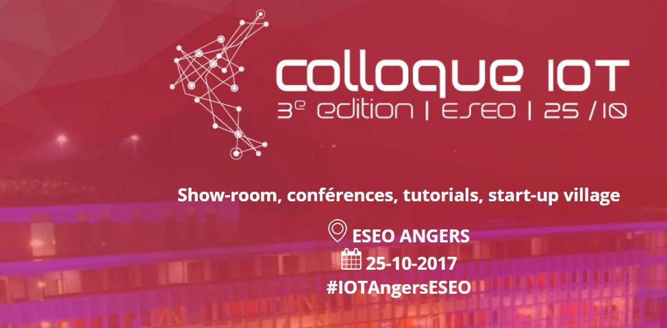 3ème édition du Colloque IOT organisé par l'ESEO d'Angers