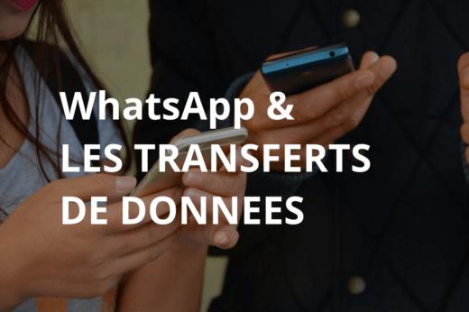 whatsapp et les transferts de données